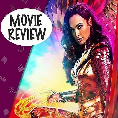 Review of Wonder Woman 2020